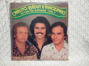 Lp Carlito, Baduy & Nhozinho Volume 7 Código 01