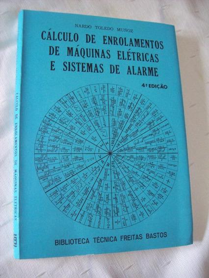 Livro: Cálculo De Enrolamentos De Máquinas Elétricas - Muñoz