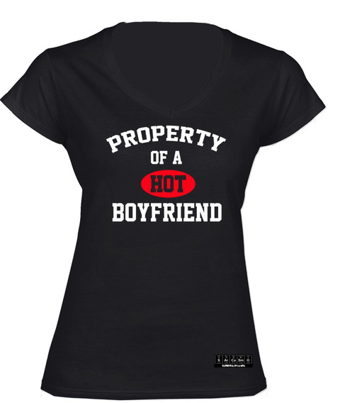 Sarcasmo- Playera Property Of A Hot Boyfriend Dama