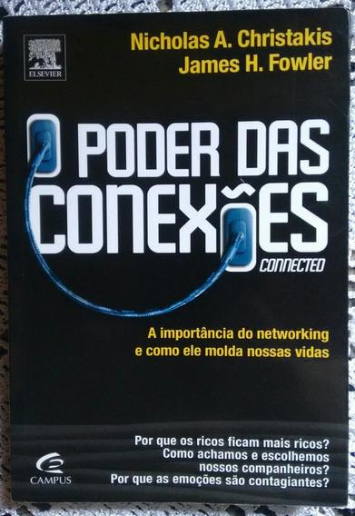 O Poder Das Conexões - Nicholas A. Christakis, James Fowler