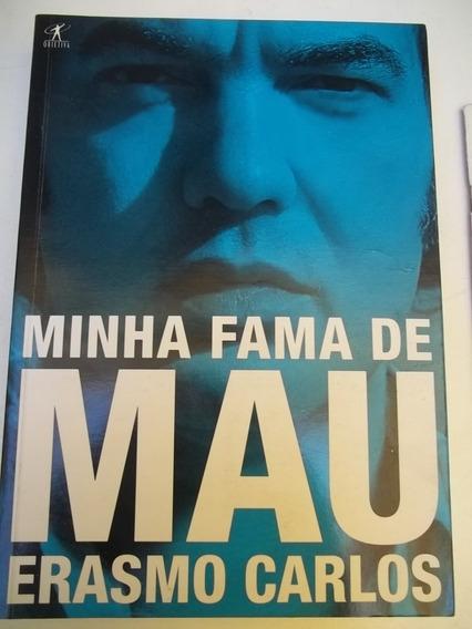 Livro - Minha Fama De Mau Erasmo Carlos - Objetiva