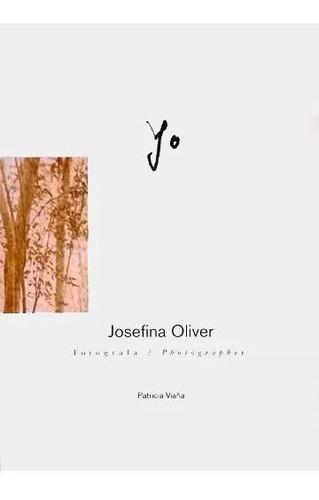 Yo   Josefina Oliver (ideal Para Regalar)