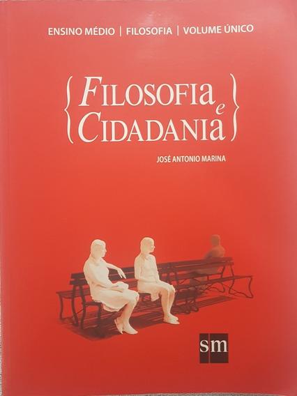 Livro Filosofia E Cidadania - Volume Único Ensino Médio Br
