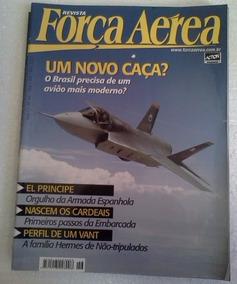 Revista Força Aerea Um Novo Caça 2007 Nº 46 Ed Action