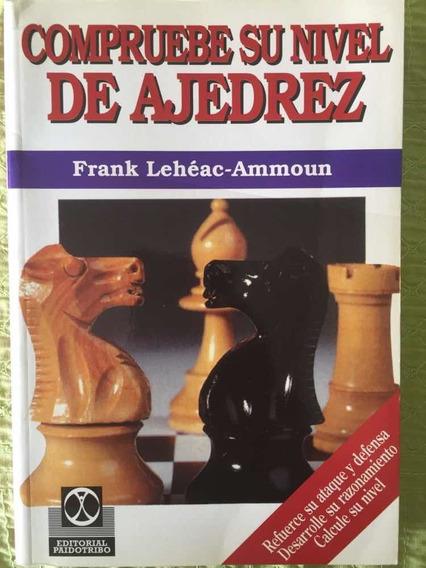 Compruebe Su Nivel De Ajedrez. Por Frank Lehéac-ammoun.