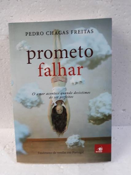Prometo Falhar Pedro Chagas Freitas Ed Novo Conceito