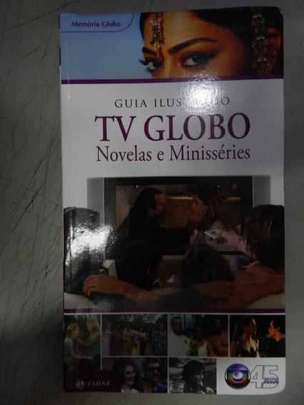 Guia Ilustrado Tv Globo Novelas E Minisseries