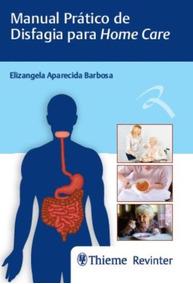 Manual Pratico De Disfagia Para Home Care