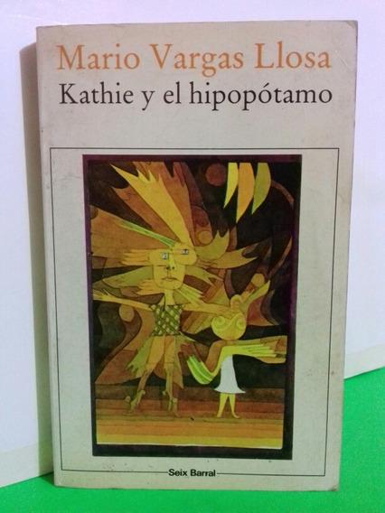 Kathie Y El Hipopótamo Mario Vargas Llosa