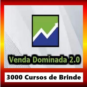 Curso Venda Dominada 2.0 Atualização 2018 + 3000 Cursos B