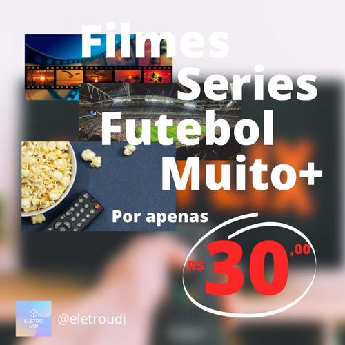 Filmes, Séries E Canais Tv Fechada E Aberta