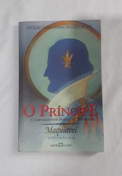 O Príncipe - Maquiavel Por Napoleão Bonaparte - F Grátis