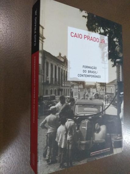 Formação Do Brasil Contemporâneo. Caio Prado Jr.