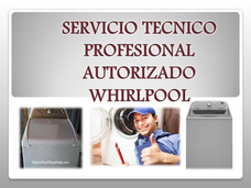 Servicio Técnico A Lavadoras Whirlpool Cabrio, Duet Y He Led