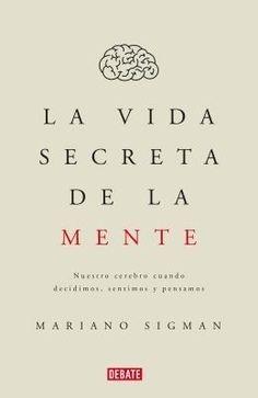 Imagen 1 de 2 de La Vida Secreta De La Mente - Sigman Mariano