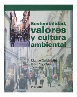 Sostenibilidad Valores Y Cultura Ambiental -- Libro Impreso