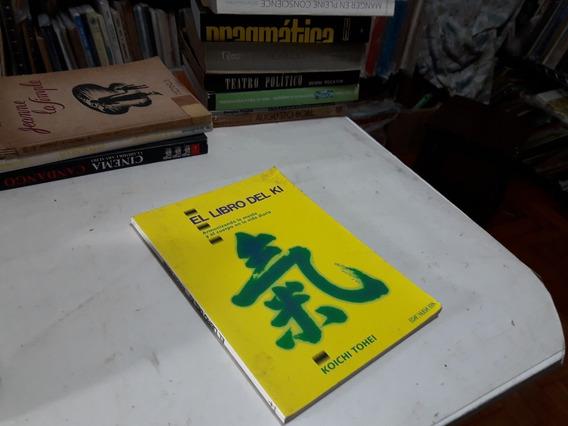 El Libro Del Ki Koichi Tohei (2812)