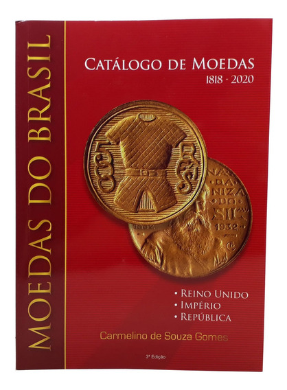 Catálogo De Moedas 1818-2020 - Carmelino 3ª Edição