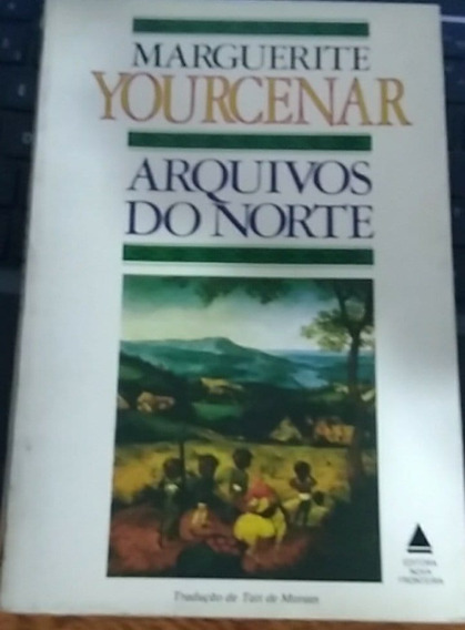 Arguivos Do Norte - Marguerite Yourcenar - K 57