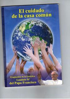 Libro El Cuidado De La Casa Comun En Buen Estado