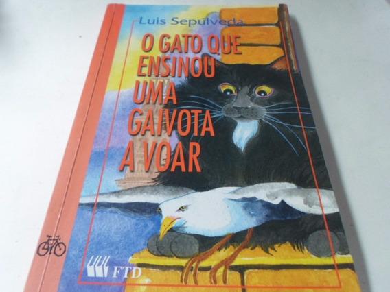Livro O Gato Que Ensino Uma Gaivota A Voar Sepulveda R.627