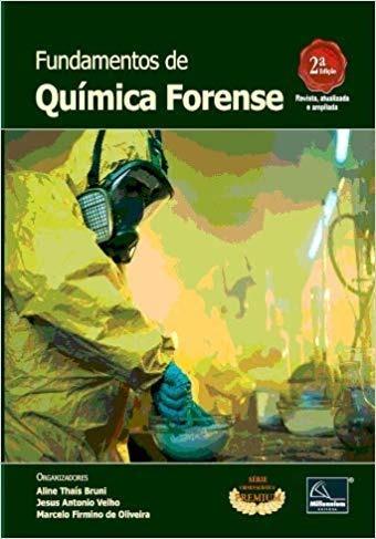 Fundamentos De Química Forense: Uma Análise Prática Da Quími