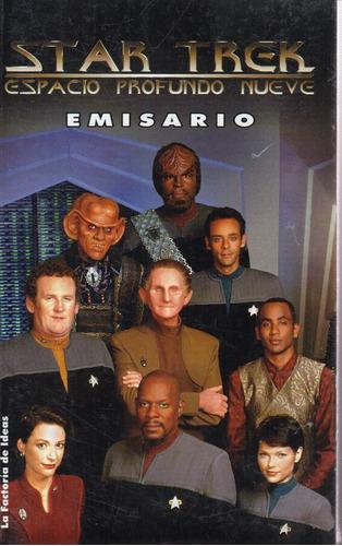 Star Trek Espacio Profundo Nueve - Emisario - La Factoría