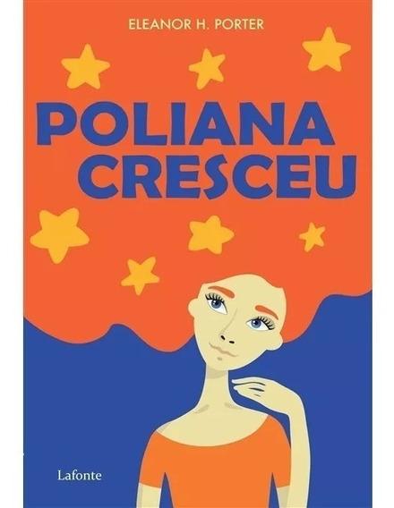Livro: Poliana Cresceu - Novo - Eleanor H. Porter