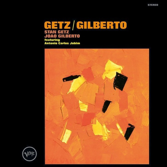 Vinil Getz / Gilberto - Stan Getz João Gilberto - Imp - Novo