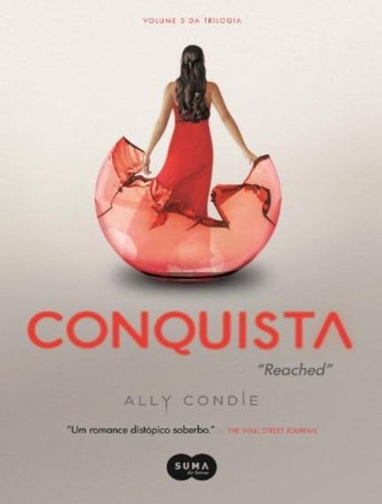 Livro Conquista (trilogia Destino #3) - Ally Condie