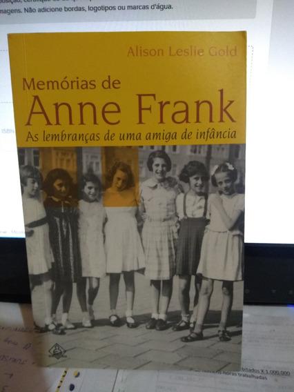 Memórias De Anne Frank - As Lembranças De Uma Amiga De Infâ