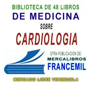 Biblioteca De 48 Libros En Pdf De Medicina En Cardiologia