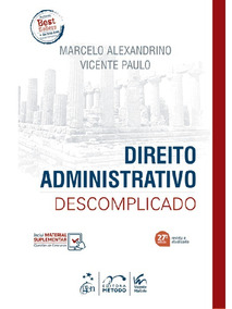 Livro Direito Administrativo Descomplicado - 2019