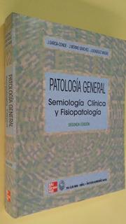 Patología General, Semiología Clínica Y Fisiopatología