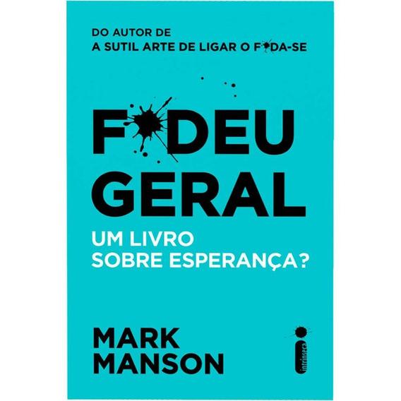 Fodeu Geral - Livro Novo - Mark Manson