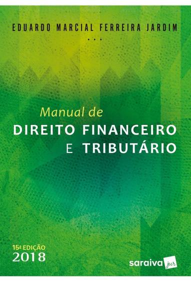 Manual De Direito Financeiro E Tributário - 15ª Ed. 2018