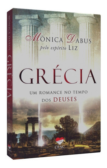 Livro Espirita Grécia Um Romance No Tempo Dos Deuses