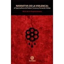 Narrativa De La Violencia / María De Los Ángeles Romero