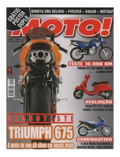 Moto! N°146 Triumph 675 Vespa Gts 250 Xtz 250 Lander Pop 100