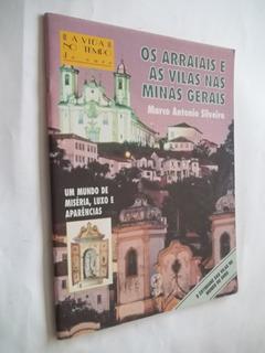 Livro - Os Arraiais E As Vilas Nas Minas Gerais - Um Mundo