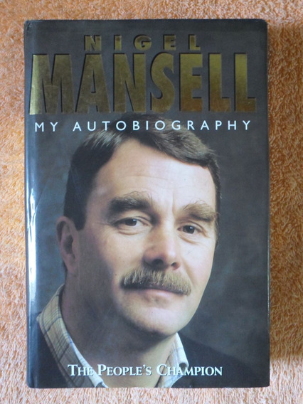 Livro Nigel Mansell - My Autobiography - Formula 1 Indy F1