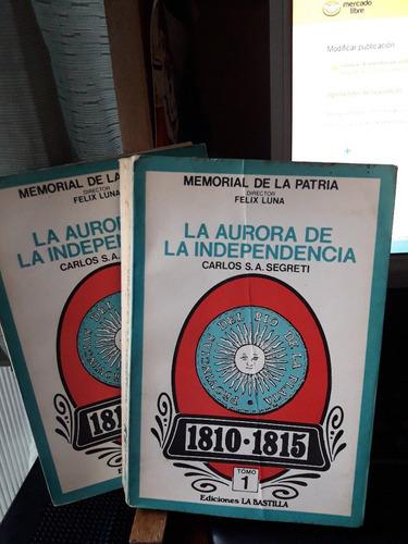 La Aurora De La Independencia--1810-1815