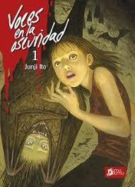 Voces En La Oscuridad 1 Y 2 - Junji Ito - Tomodomo - C/u-