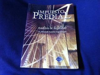 Impuesto Predial Analisis De Legalidad - Fernando Vega