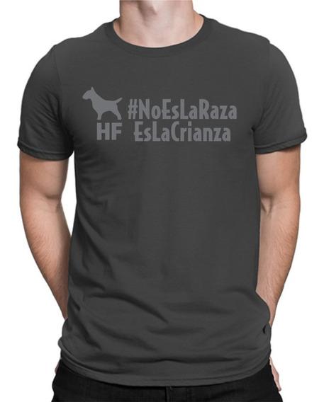 Remera Bull Terrier Hf ® No Es La Raza 100% Serigrafia