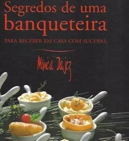 Kit Segredos De Uma Banqueteira + Sabores Do Mundo + Brinde