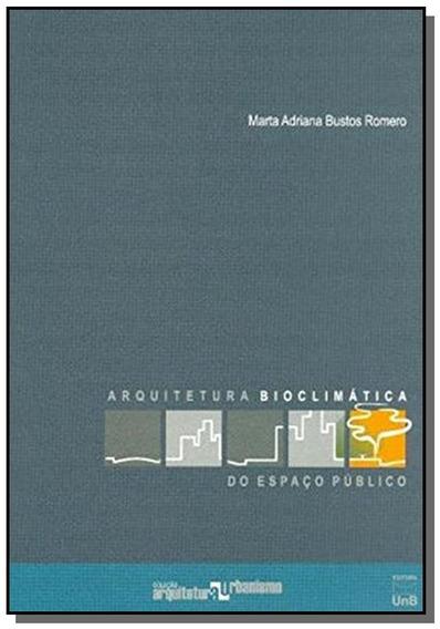 Arquitetura Bioclimatica Do Espaco Publico
