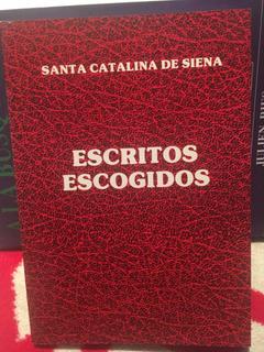 Libro Santa Catalina De Siena Escritos Escogidos