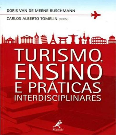 Turismo, Ensino E Praticas Interdisciplinares