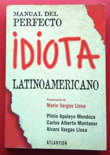 Libro Manual Del Perfecto Idiota Latinoamericano